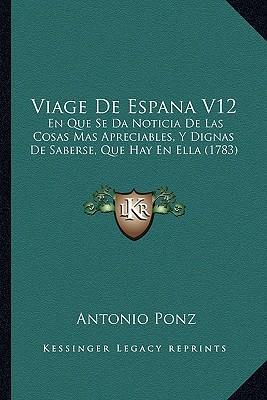 Viage de Espana V12
