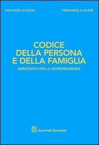 Codice della persona e della famiglia. Annotato con la giurisprudenza