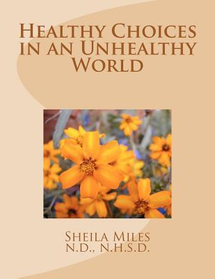 Healthy Choices in an Unhealthy World