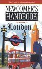 Newcomer's Handbook for Moving to London