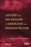 Laser Diodes and Their Applications To Communications and Information Processing