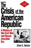 The Crisis of the American Republic