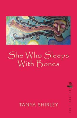 She Who Sleeps With Bones