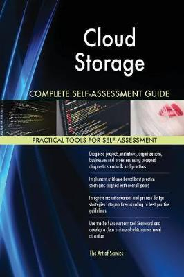 Cloud Storage Complete Self-Assessment Guide