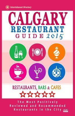 Calgary Restaurant Guide 2015