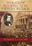 The Death and Resurrection of Jefferson Davis