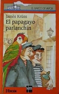 El papagayo parlanchín