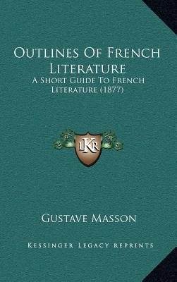 Outlines of French Literature
