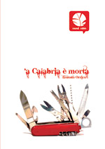 'a Calabria è morta