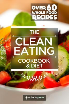 Clean Eating Cookbook & Diet