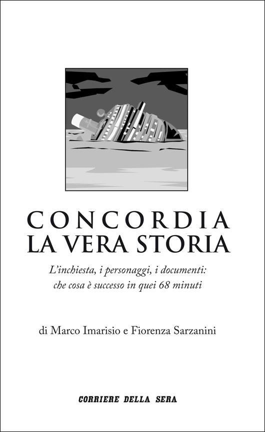 Concordia - La vera storia