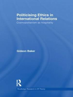 Politicising Ethics in International Relations