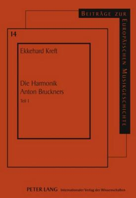 Die Harmonik Anton Bruckners
