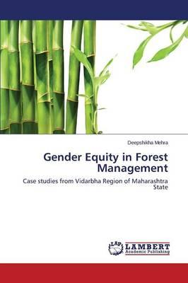 Gender Equity in Forest Management