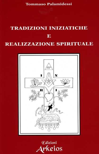 Archeosofia / Tradizioni iniziatiche e realizzazione spirituale