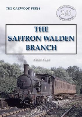 The Saffron Walden Branch (New Edition)
