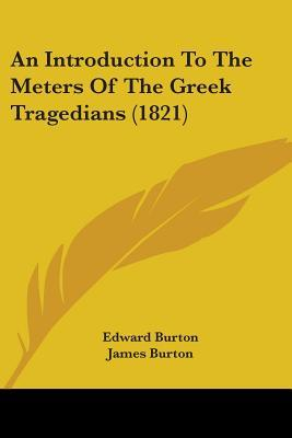 An Introduction to the Meters of the Greek Tragedians