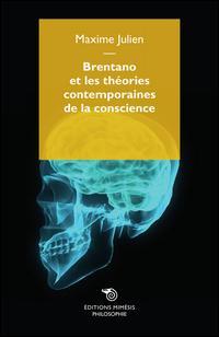 Brentano et les théories contemporaines de la conscience