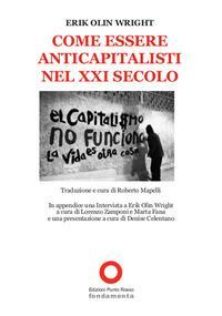 Come essere anticapitalisti nel XXI secolo