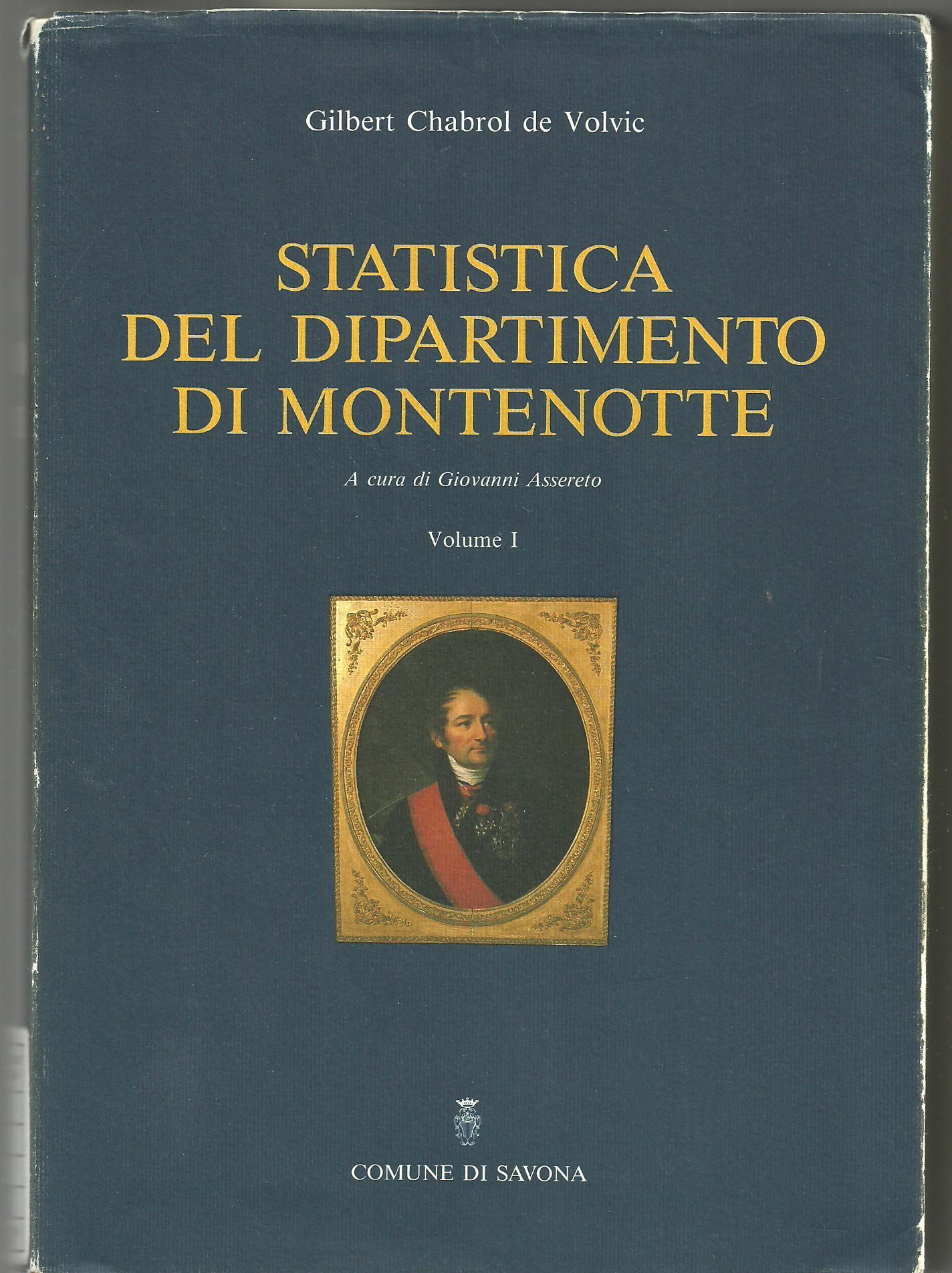 Statistica delle provincie di Savona, di Oneglia, di Acqui e di parte della provincia di Mondovì che formavano il Dipartimento di Montenotte