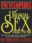 Encyclopedia of Unusual Sex Prctices