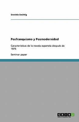 Posfranquismo y Posmodernidad