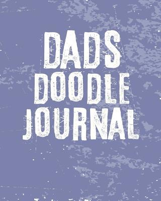 Dads Doodle Journal