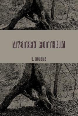 MYSTERY GOTTHEIM God's Wilderness