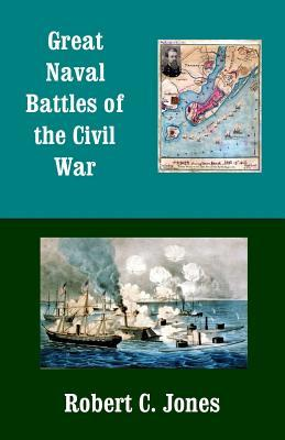 Great Naval Battles of the Civil War