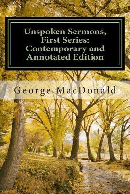 Unspoken Sermons Series The First Series