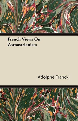 French Views On Zoroastrianism