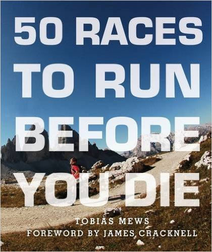 50 Races to Run Before You Die