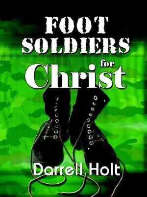 Foot Soldiers for Christ