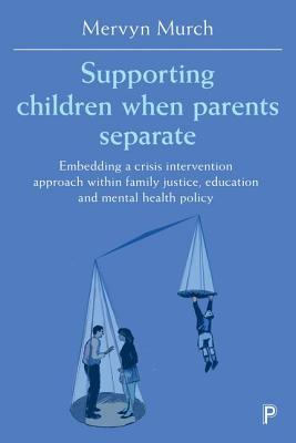 Supporting Children When Parents Separate