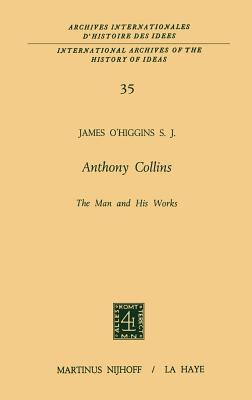 Anthony Collins the Man and His Works