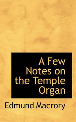 A Few Notes on the Temple Organ