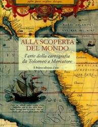 Alla scoperta del Mondo - L'arte della cartografia