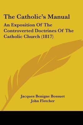 The Catholic's Manua...