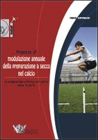 Proposta di modulazione annuale della preparazione a secco nel calcio