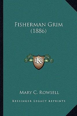 Fisherman Grim (1886)