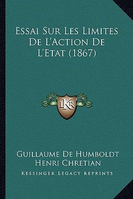 Essai Sur Les Limites de L'Action de L'Etat (1867)