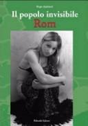 Rom. Il popolo invisibile