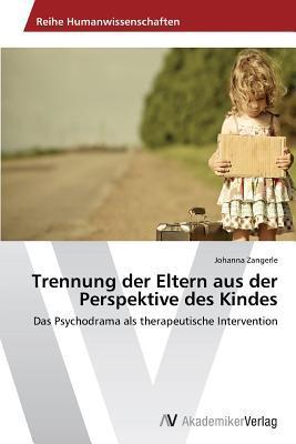 Trennung der Eltern aus der Perspektive des Kindes