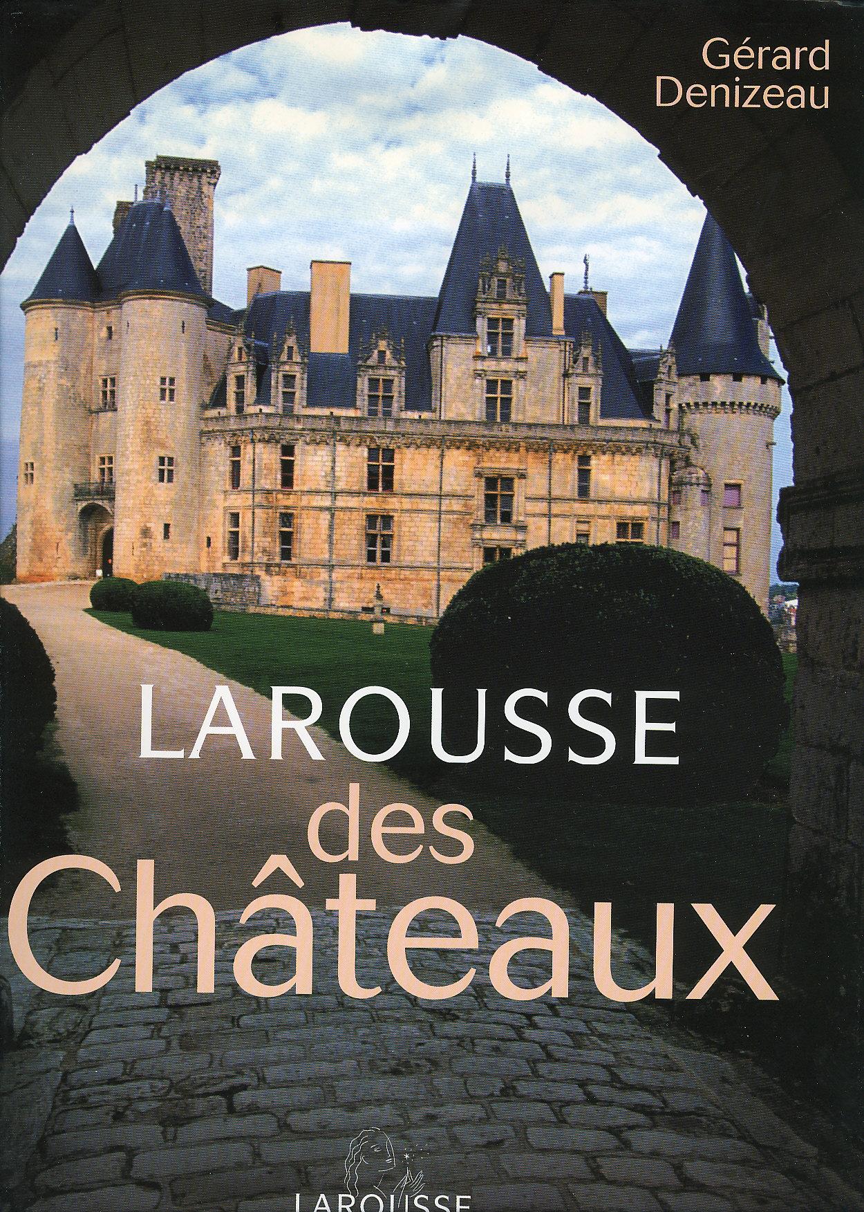 Larousse Des Chateaux