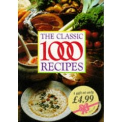 The Classic 1000 Recipes