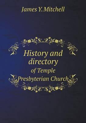 History and Directory of Temple Presbyterian Church