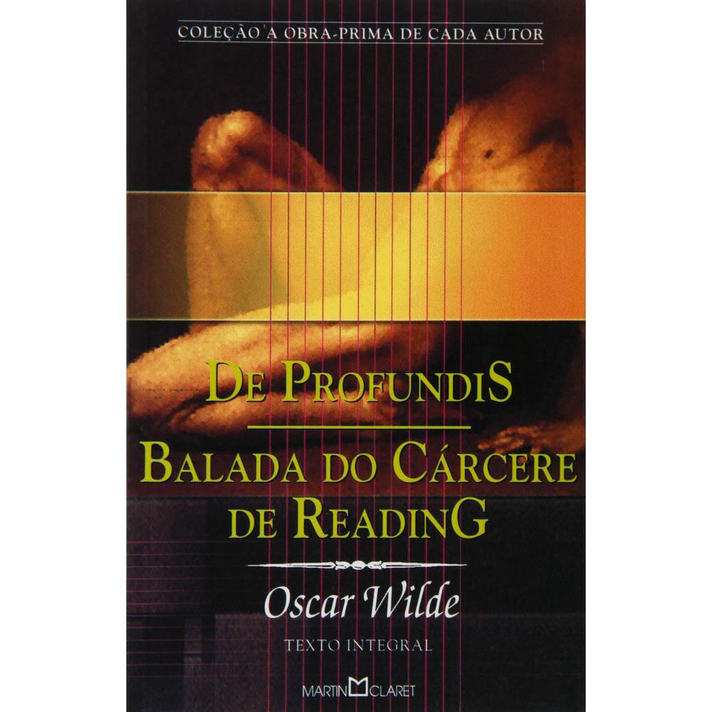 DE PROFUNDIS / BALADA DO CARCERE DE READING