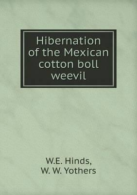 Hibernation of the Mexican Cotton Boll Weevil