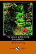 The Manual of Garden...