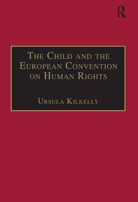 The Child and the European Convention on Human Rights